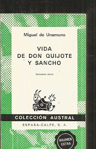 Vida de Don Quijote y Sancho, segn Miguel de Cervantes Saavedra