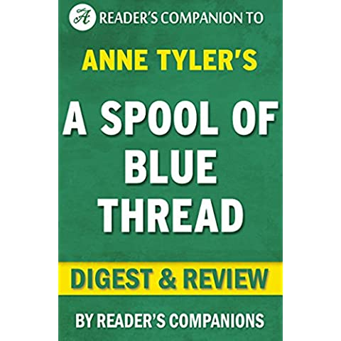 A Spool of Blue Thread:: A Novel By Anne Tyler | Digest & Review (English Edition)