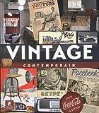 Telecharger Livres Le vintage contemporain (PDF,EPUB,MOBI) gratuits en Francaise
