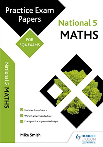 National 5 Maths: Practice Papers for SQA Exams (Scottish Practice Exam Papers)