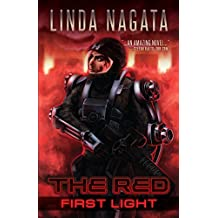 The Red: First Light (The Red Trilogy Book 1)