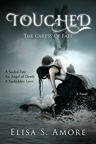 Touched the caress of fate a dark romantic fantasy ebook elisa touched the caress of fate a dark romantic fantasy by amore elisa fandeluxe Document