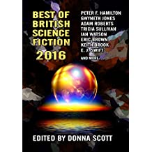 Best of British Science Fiction 2016 (English Edition)