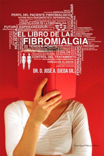 El libro de la Fibromialgia de [Gil, José Alfredo Ojeda]
