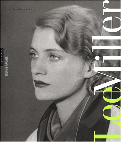 Lee Miller par Mark Haworth-Booth