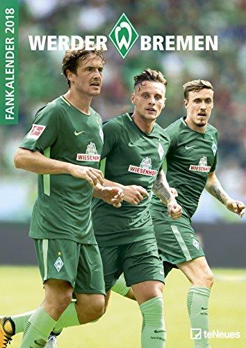 Werder Bremen 2018 - Fußballkalender, Fankalender, Wandkalender, Sportkalender - 29,7 x 42 cm