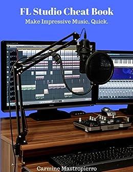 Fl studio cheatbook make impressive music quick mixing fl studio cheatbook make impressive music quick mixing mastering workflow fandeluxe Image collections