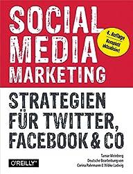 Social Media Marketing: Strategien für Twitter, Facebook & Co (German Edition)