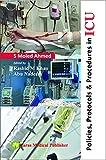 Policies, protocols & procedure in ICU