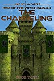 The Channeling (Rise of the Witch Guard Book 3) (English Edition)