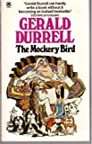 Cover of: The Mockery Bird | Gerald Durrell