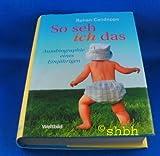 Rohan Candappa: So seh ich das - Autobiographie eines Einjährigen bei Amazon kaufen