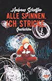 Manfred Maurenbrecher ´Alle spinnen. Ich stricke.: Geschichten´ bestellen bei Amazon.de