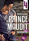 Le Prince Maudit, tome 4 : Incarnation  par Lace