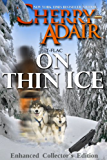 On Thin Ice Enhanced (The Wright's (T-FLAC) Book 5)