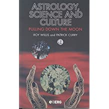 Astrology, Science and Culture: Pulling down the Moon