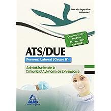 ATS/DUE. Personal Laboral (Grupo II) de la Administración de la Comunidad Autónoma de Extremadura. Temario Específico. Volumen III: 3