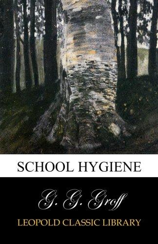 School Hygiene por G. G. Groff