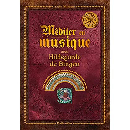 Méditer avec Hildegarde de Bingen (1CD audio)