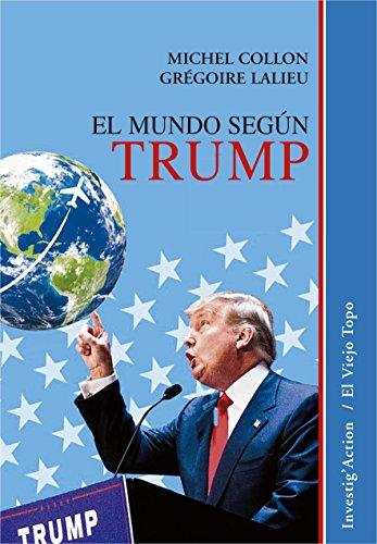 El mundo según Trump: 1 (Invesig'Action)
