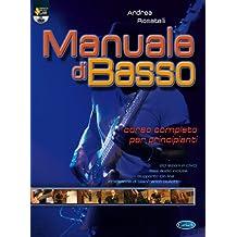 Manuale di basso. Corso completo per principianti. Con DVD: Carisch Music Lab Italia