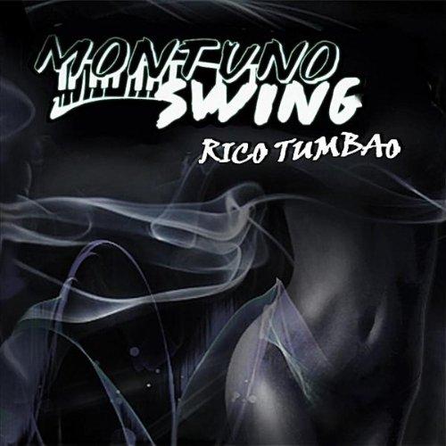 Rico Tumbao - Montuno Swing