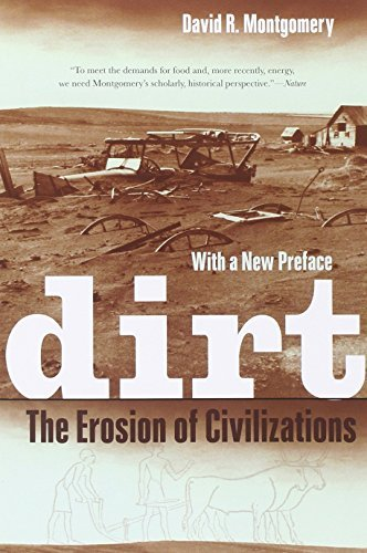 Dirt: The Erosion of Civilizations by David Montgomery (2012-04-27)