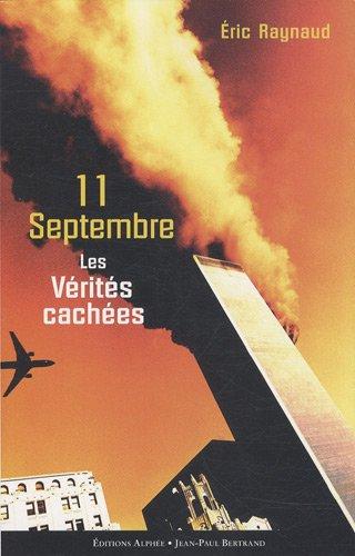 Descargar Libro 11 septembre, les vérités cachées de Eric Raynaud
