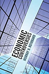 Economic Controversies 1st edition by Murray N. Rothbard (2011) Hardcover