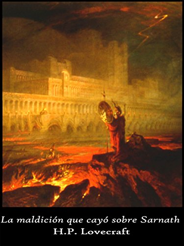 La maldición que cayó sobre Sarnath (Las tierras oníricas nº 1)