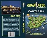 Cantabria: Cantabria Guía Azul
