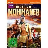 Der letzte Mohikaner (The Last of the Mohicans) / Die komplette 8-teilige Abenteuerserie nach dem Bestseller von James Fenimore Cooper