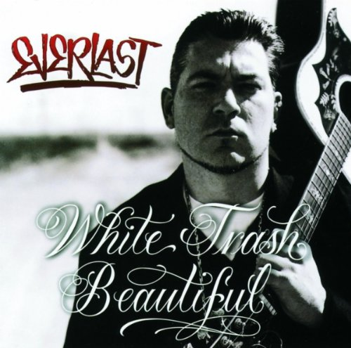 white-trash-beautiful-album-version