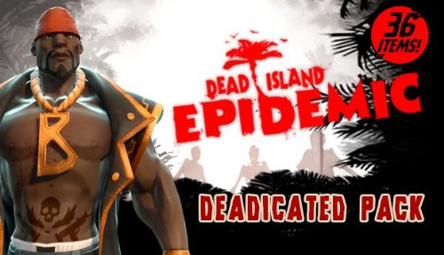 Dead Island Epidemic: DEADicated Pack [PC Steam Code] (Dead Island Steam)