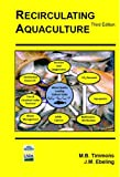 Recirculating Aquaculture, 3rd Edition