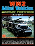 WW2 Allied Military Vehicles Portfolio 1939-45 (Brooklands Military Portfolio)