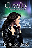 Gravity (Mageri Series Book 4) (English Edition)