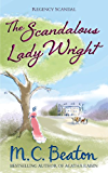 The Scandalous Lady Wright (Bad Husbands series Book 1)