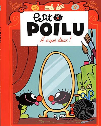 Petit Poilu : A nous deux !