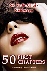 50 First Chapters: An Indie Chicks Anthology
