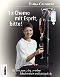 1 x Chemo mit Esprit, bitte! (Amazon.de)