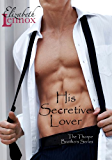 His Secretive Lover (The Thorpe Brothers Book 3) (English Edition)