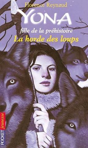 Yona, fille de la préhistoire - La horde des loups (9)