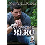 An Unexpected Hero (A Legacy Falls Romance) (English Edition)