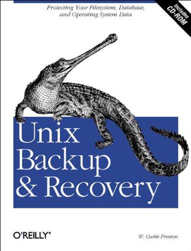 Unix Backup & Recovery  (en anglais) par Preston