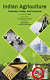 #10: Indian Agriculture Yesterday, Today and Tomorrow