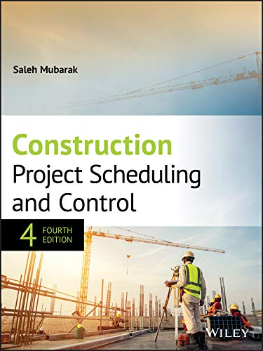Construction Project Scheduling and Control (English Edition)