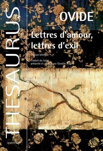 Lettres d'amour, lettres d'exil : Edition bilingue français-latin