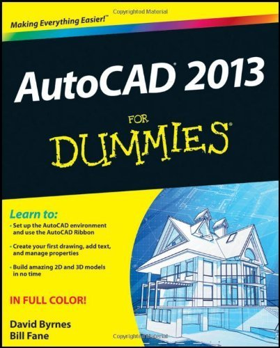 AutoCAD 2013 For Dummies by Bill Fane (2012-05-25)