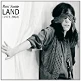 Land 1975-2002 | Smith, Patti (1946-....)